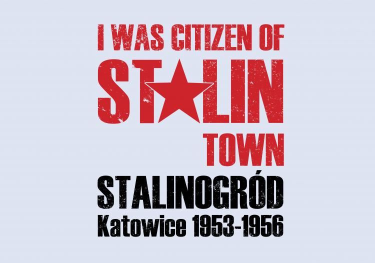 """I was citizen of Stalin town"""