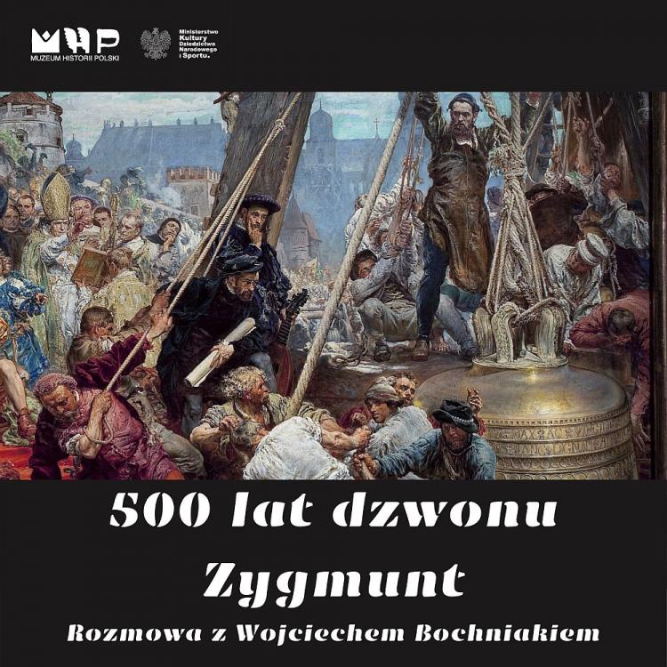 Podcast Muzeum Historii Polski: 500 lat dzwonu Zygmunt